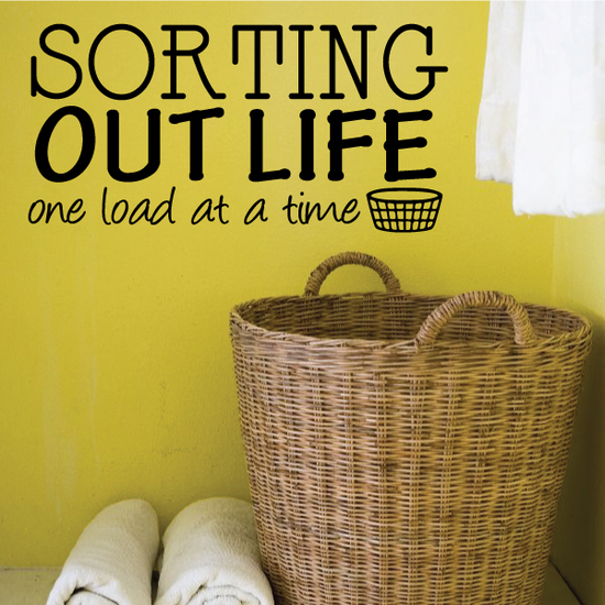 Sorting Out Life One Load At Time Wall Decal