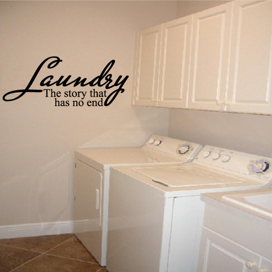 Laundry The Story That Has No End Wall Decal