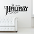 Holiday Wall Decal - Vinyl Decal - Car Decal - Business Sign - MC546