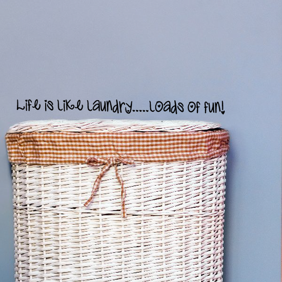 Life is like laundry Wall Decal