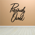 Previously Owned Wall Decal - Vinyl Decal - Car Decal - Business Sign - MC619