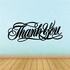 Thank You Wall Decal - Vinyl Decal - Car Decal - Business Sign - MC624