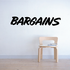 Bargains Wall Decal - Vinyl Decal - Car Decal - Business Sign - MC634