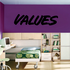 Values Wall Decal - Vinyl Decal - Car Decal - Business Sign - MC656