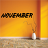 November Wall Decal - Vinyl Decal - Car Decal - Business Sign - MC672