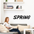 Spring Wall Decal - Vinyl Decal - Car Decal - Business Sign - MC677