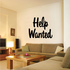 Help Wanted Wall Decal - Vinyl Decal - Car Decal - Business Sign - MC696