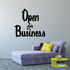 Open for Wall Decal - Vinyl Decal - Car Decal - Business Sign - MC705