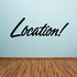 Location Wall Decal - Vinyl Decal - Car Decal - Business Sign - MC745