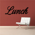 Lunch Wall Decal - Vinyl Decal - Car Decal - Business Sign - MC776