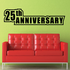 25th Twenty fifth Anniversary Wall Decal - Vinyl Decal - Car Decal - Business Sign - MC789