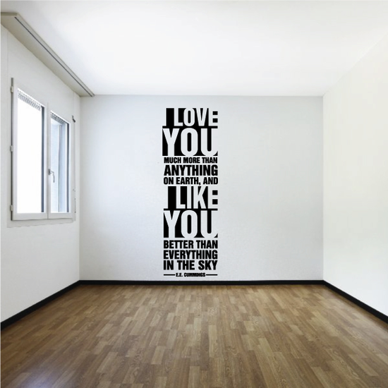I Love You Much More Than Anything On Earth Wall Decal