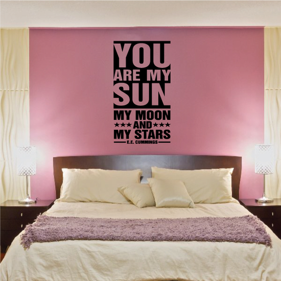You Are My Sun My Moon And My Stars EE Cummings Decal