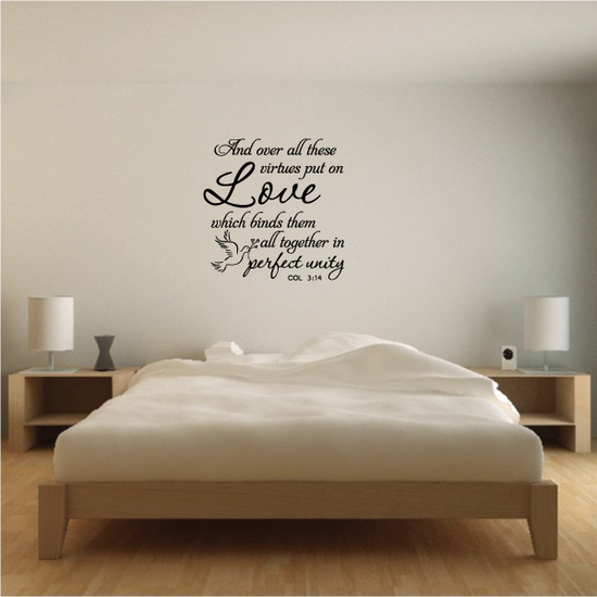 Col 3:14 And Over All These Virtues Put On Love Which Binds Them All Together In Perfect Unity Wall Decal