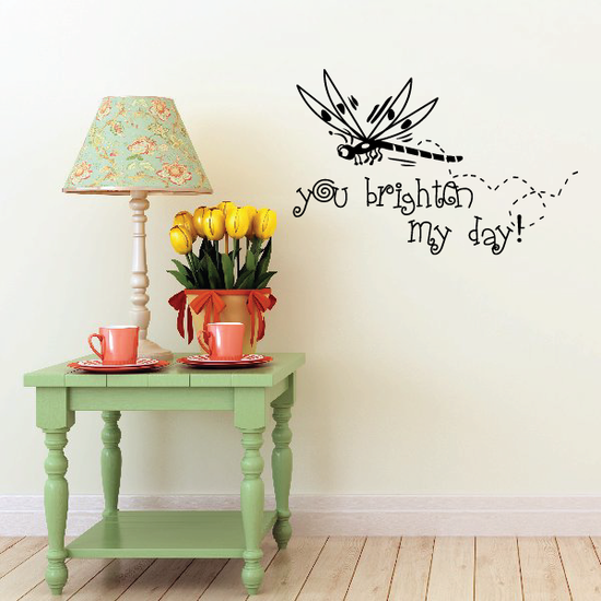 You brighten my day Dragonfly Decal