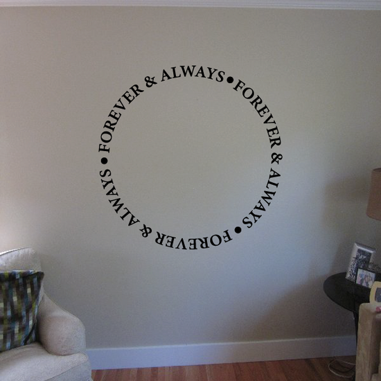 Forever and Always Circle Decal