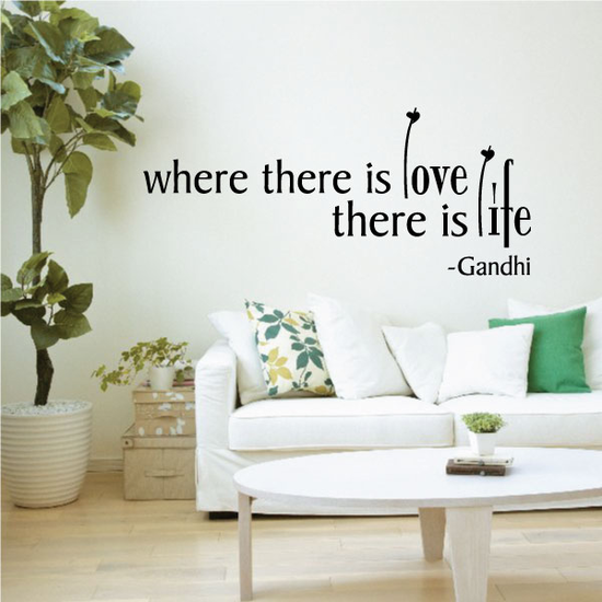Where there is love there is life Gandhi Decal