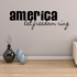 America Let Freedom Ring Wall Decal