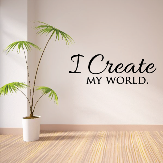 I Create My World Wall Decal