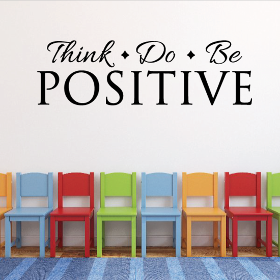 Think Do Be Positive Decal