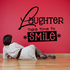 Laughter take time to smile Decal