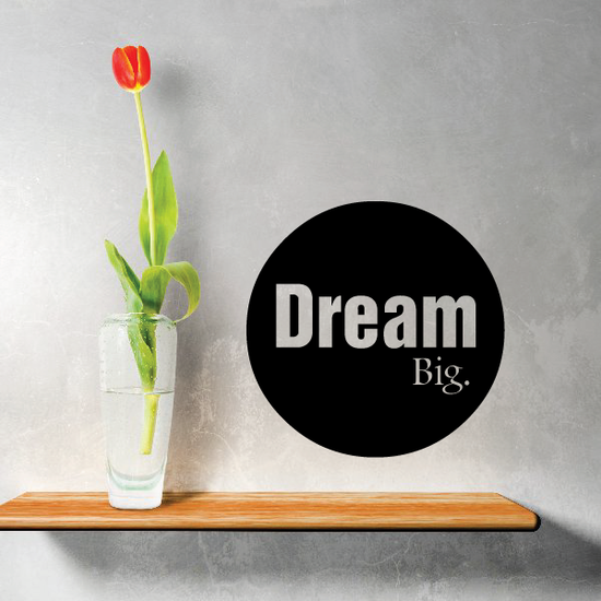 Dream big Circle Decal