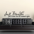 Just breath you'll never live this moment again Decal