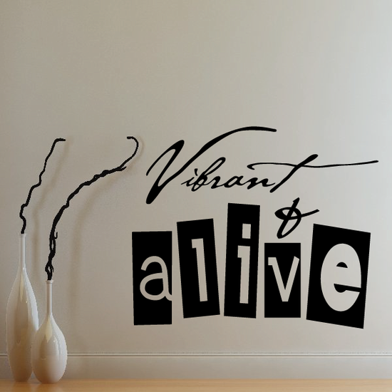 Vibrant and alive Decal