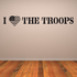 I Love the Troops Decal