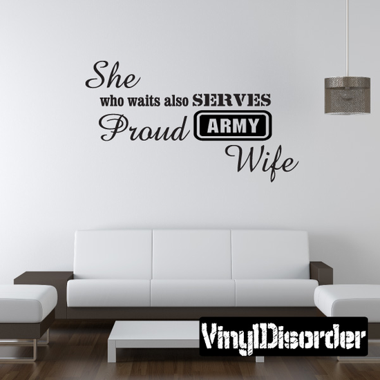 She Who Waits Also Serves Proud Army Wife Army Decal