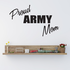 Proud Army Mom Block Decal