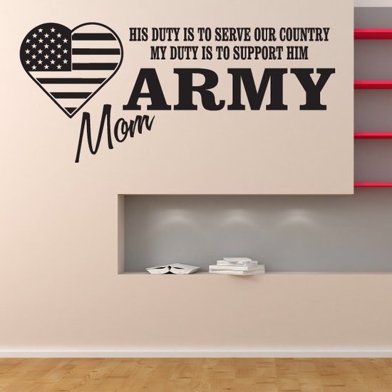His Duty Army Mom Decal