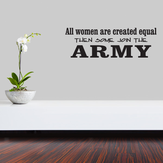 All Women Are Created Equal Army Decal