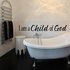 I am a child of god Decal