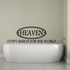 Heaven Don't miss it for the world Decal