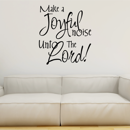 Make A Joyful noise unto the lord Decal