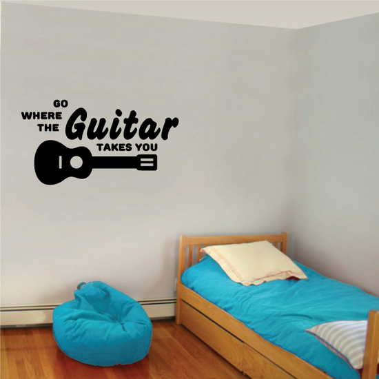 Go where the guitar takes you Wall Decal