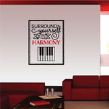 Surround Yourself with Harmony Decal