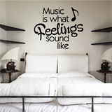 Music is what feelings sound like Decal