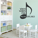 When Words Fail Music Speaks Decal