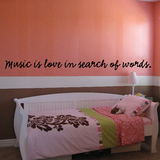 Music is love in search of words Decal