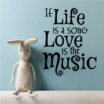 If Life is a song Love is the Music Decal