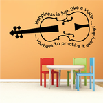 Happiness is like a Violin you have to practice it Decal