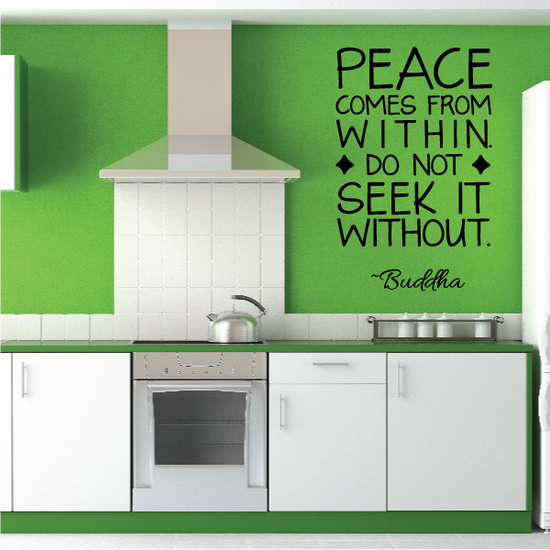 Peace Comes From Within Do Not Seek It Without Buddha Wall Decal
