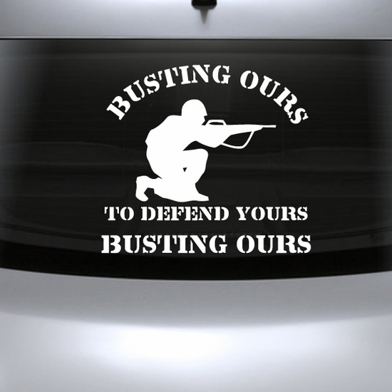 Busting Ours Decal