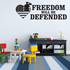 Freedom Will Be Defended Decal