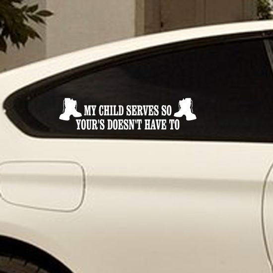 My Child Serves Boots Decal