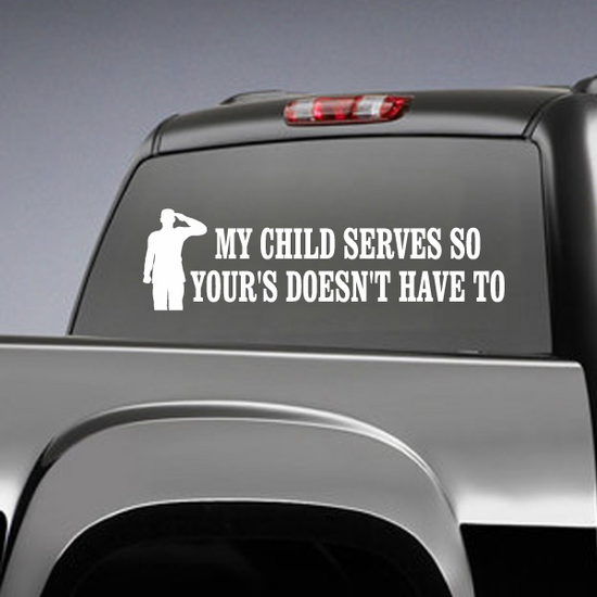 My Child Serves Soldier Decal
