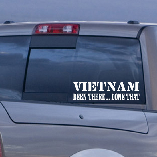 Vietnam Been There Done That Decal