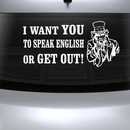 Speak English Or Get Out Decal